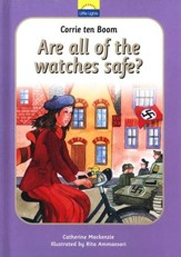 Corrie ten Boom: Are All of the Watches Safe? A Little  Lights Book
