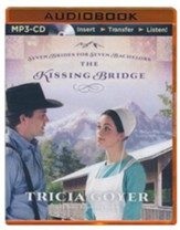 The Kissing Bridge - unabridged audiobook on CD