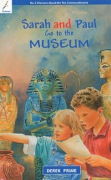 Sarah & Paul Go the The Museum: Discover about the Ten Commandments, Sarah & Paul #5