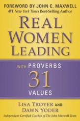 Real Women: Leading with Proverbs 31 Values - eBook