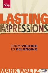 Lasting Impressions: From Visiting to Belonging - eBook