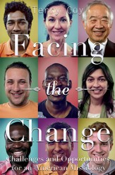 Facing the Change: Challenges and Opportunities for an American Missiology - eBook