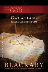 Galatians: A Blackaby Bible Study Series - eBook