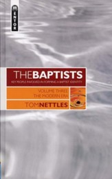 The Baptist - Volume3:  The Modern Era
