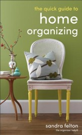 Quick Guide to Home Organizing, The - eBook
