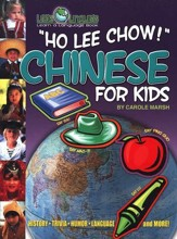 Ho Lee Chow! Chinese for Kids
