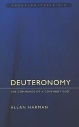 Deuteronomy: The Commands of a Covenant God