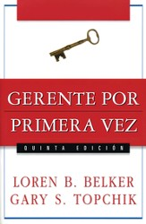 Gerente por primera vez - The First Time Manager (Spanish ed.) - eBook