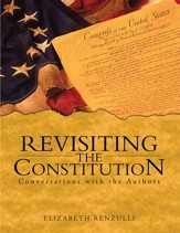 Revisiting the Constitution: Conversations with the Authors - eBook