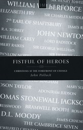 A Fistful of Heroes: Christians at the Forefront of Change