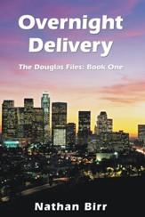 Overnight Delivery: The Douglas Files: Book One - eBook