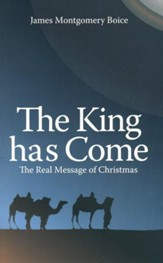 The King Has Come: The Real Message of Christmas - Slightly Imperfect