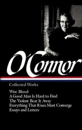 Flannery O'Connor: Collected Works