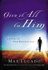 Give It All to Him - eBook