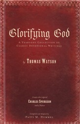 Glorifying God: A Yearlong Collection of Classic Devotional Writings - eBook