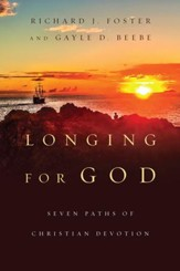 Longing For God: Seven Paths of Christian Devotion - eBook