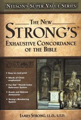 The New Strong's Exhaustive Concordance -- Slightly  imperfect