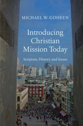 Introducing Christian Mission Today: Scripture, History and Issues - eBook