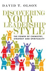 Discovering Your Leadership Style: The Power of Chemistry, Strategy and Spirituality - eBook