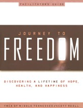 Journey to Freedom Facilitator's Guide