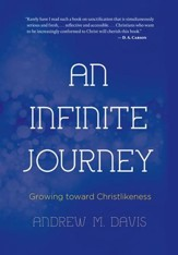 An Infinite Journey: Growing toward Christlikeness - eBook