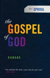 The Gospel of God: Romans