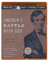 Lincoln's Battle with God: A President's Struggle with Faith and What It Meant for America - unabridged audiobook on MP3-CD