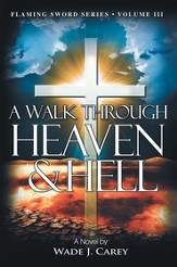 A Walk Through Heaven & Hell - eBook