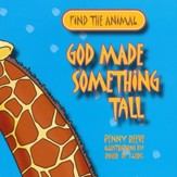 God Made Something Tall