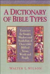 Dictionary of Bible Types, A - eBook