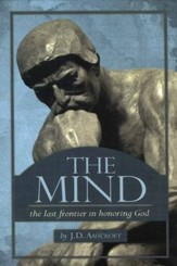 The Mind: The Last Frontier In Honoring God