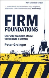 Firm Foundations: New & Extended Edition