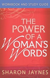 Power of a Woman's Words Workbook and Study Guide, The - eBook