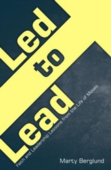 Led to Lead: Faith Lessons from the Life of Moses - eBook
