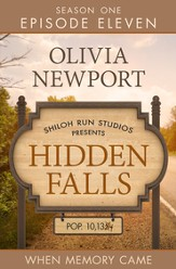 Hidden Falls: When Memory Came - Episode 11 - eBook