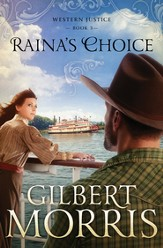 Raina's Choice: Western Justice - book 3 - eBook