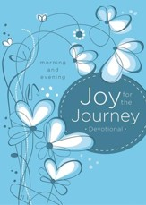 Joy for the Journey: Morning and Evening - eBook
