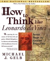 How To Think Like Leonardo Da Vinci