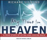 My Time In Heaven - unabridged audio book on CD