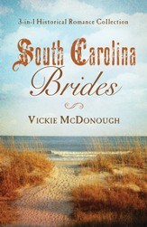 South Carolina Brides: 3-in-1 Historical Collection - eBook
