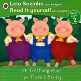 Three Little Pigs, Bilingual: Fairy Tales, Level 2,   Portuguese