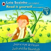 Jack and the Beanstalk, Bilingual: Fairy Tales, Level 3 Portuguese