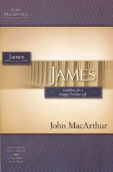 James, John MacArthur Study Guides