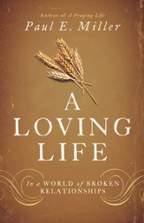 A Loving Life: In a World of Broken Relationships - eBook