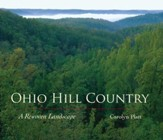 Ohio Hill Country: A Rewoven Landscape - eBook