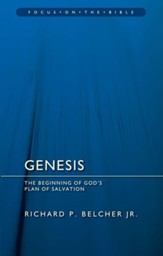 Genesis: The Beginning of God's Plan of Salvation (Focus on the Bible)