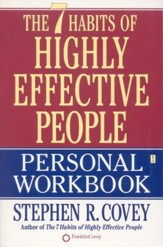 The 7 Habits of Highly Effective People Workbook