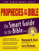 Prophecies of the Bible: The Smart Guide to the Bible Series