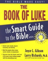 The Book of Luke: The Smart Guide to the Bible Series