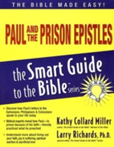 Paul and the Prison Epistles: The Smart Guide to the Bible Series
